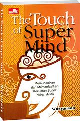 The Touch of Super Mind